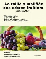 Dernières parutions sur Les arbres fruitiers, La taille simplifiée des arbres frutiters