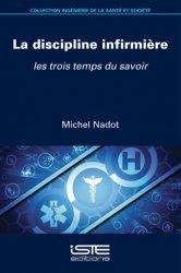 Dernières parutions sur Infirmières, La discipline infirmière