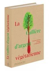 Dernières parutions sur Cuisine végétarienne, La cuillère d'argent végétarienne