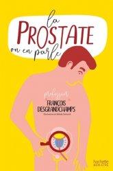 Dernières parutions sur Spécial hommes, La prostate : on en parle?