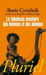 Souvent acheté avec Les chevaux m'ont dit, le La fabuleuse aventure des hommes et des animaux