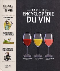 Dernières parutions dans Vins, La petite encyclopédie Hachette des vins