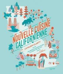Dernières parutions sur Cuisine américaine, La nouvelle cuisine californienne. Des produits, des rencontres, et 60 recettes healthy