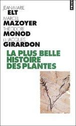 Souvent acheté avec Stratégies végétales, le La plus belle histoire des plantes