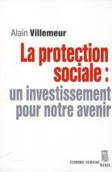 Souvent acheté avec Contrainte économique et médecine, le La protection sociale : un investissement pour notre avenir