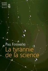 Dernières parutions dans Science ouverte, La tyrannie de la science