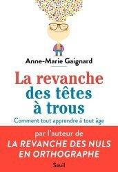 Dernières parutions sur Cerveau - Mémoire, La Revanche des têtes à trous