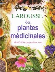Souvent acheté avec Récits sur les insectes, les animaux et les choses de l'agriculture, le Larousse des plantes médicinales