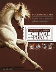 Nouvelle édition Larousse Junior du Cheval et du poney