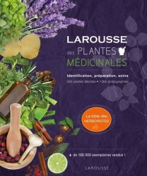 Souvent acheté avec Les plantes sauvages, le Larousse des plantes médicinales