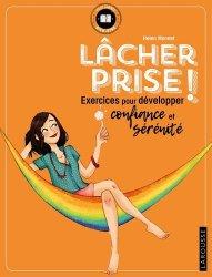 Dernières parutions dans Petits cahiers Larousse, Lâcher prise !