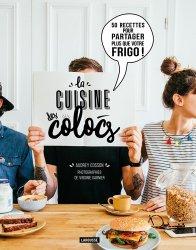 Dernières parutions dans Hors collection Cuisine, La cuisine des colocs. 50 recettes pour partager plus que votre frigo !