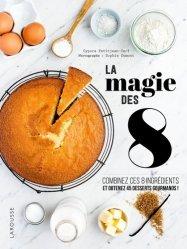 Dernières parutions sur Cuisine rapide, La magie des 8 https://fr.calameo.com/read/000015856623a0ee0b361