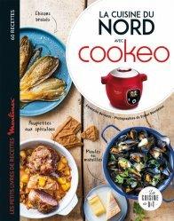 Dernières parutions sur Cuisines régionales, La cuisine du Nord avec Cookeo