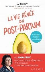 Dernières parutions sur Grossesse - Accouchement - Maternité, La vie rêvée du Post-partum