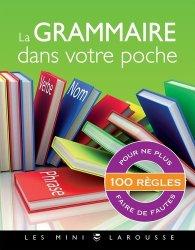 Dernières parutions dans Les mini Larousse, La grammaire dans votre poche