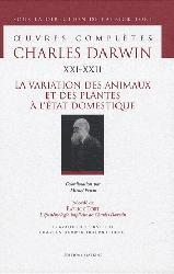 Dernières parutions dans Oeuvres complètes Charles Darwin, La variation des plantes et des animaux à l'état domestique