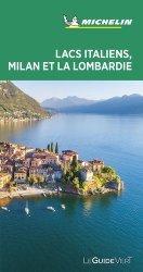 Dernières parutions sur Guides Italie, Lacs italiens, Milan et la Lombardie. Edition 2020