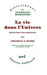Dernières parutions dans Bibliothèque des Sciences Humaines, La vie dans l'univers