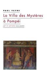 Dernières parutions dans Art et artistes, La Villa des Mystères à Pompéi