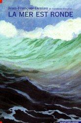Dernières parutions dans voiles, La mer est ronde