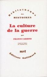 Dernières parutions dans Bibliothèque illustrée des histoires, La culture de la guerre