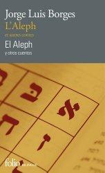 Dernières parutions dans Folio bilingue, L'Aleph et Autres Contes / El Aleph y Otros Cuentos