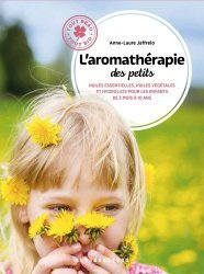 Nouvelle édition L'aromathérapie des petits