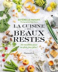 Dernières parutions sur Cuisine bio et diététique, La cuisine des beaux restes