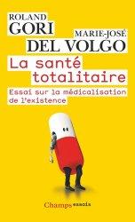 Dernières parutions dans Champs Essais, La santé totalitaire