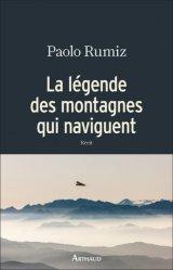 Dernières parutions dans L'esprit voyageur, La légende des montagnes qui naviguent