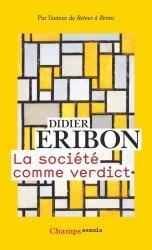 Dernières parutions dans Champs essais, La société comme verdict