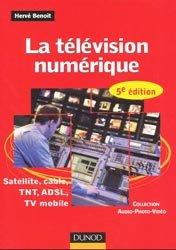 Souvent acheté avec La chaîne du son au cinéma et à la télévision, le La télévision numérique Satellite, Câble, TNT, ADSL