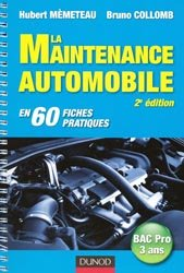 Souvent acheté avec Technique automobile  - Fiches de travail, le La maintenance automobile en 60 fiches pratiques