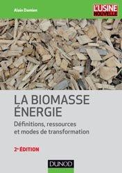 Nouvelle édition La biomasse énergie