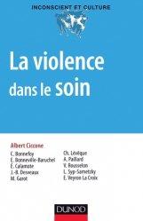 Dernières parutions dans Inconscient et culture, La violence dans le soin