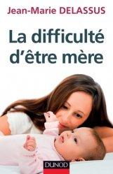 Dernières parutions dans Enfances et PSY, La difficulté d'être mère