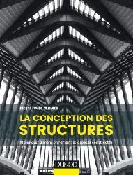 Dernières parutions sur Structures, La conception des structures - Matériaux, dimensionnement et aspects constructifs