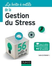 Dernières parutions dans La boîte à outils, La boite à outils de la gestion du stress