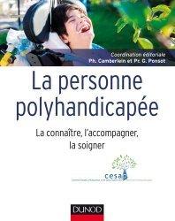 Dernières parutions dans Guides Santé Social, La personne polyhandicapée