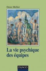 Dernières parutions dans Psychismes, La vie psychique des équipes