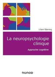 Dernières parutions dans Univers Psy, La neuropsychologie clinique