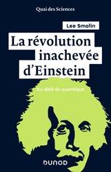 Dernières parutions dans Quai des sciences, La révolution inachevée d'Einstein