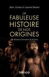 Dernières parutions dans Hors collection, La fabuleuse histoire de nos origines