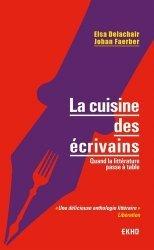 Dernières parutions sur Cuisine et vins, La cuisine des écrivains