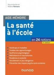 Dernières parutions dans Aide-mémoire, La santé à l'école