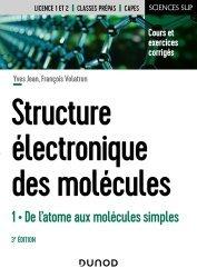 Dernières parutions sur Sciences et Techniques, La structure électronique des molécules