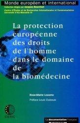Dernières parutions dans Monde européen et international, La protection européenne des droits de l'homme dans le domaine de la biomédecine