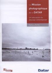 Dernières parutions sur Paysages, La mission photographique de la Datar