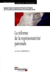 Dernières parutions dans Rapports officiels, La réforme de la représentativité patronale